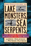 Lake Monsters, Sea Serpents, and Other Mystery Denizens of the Deep